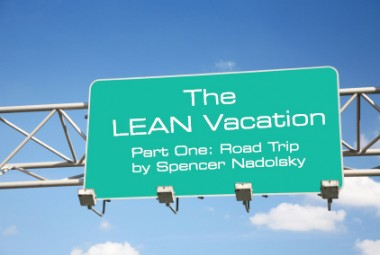 The Lean Vacation Part 1