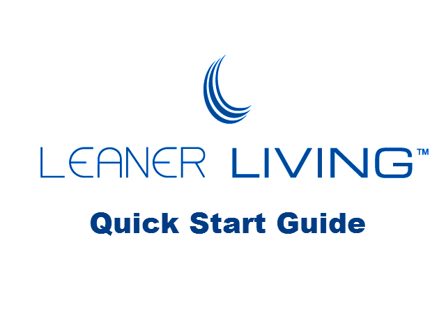 Leaner Living Quick Start Guide
